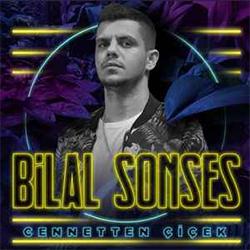 Bilal Sonses - Cennetten Çiçek