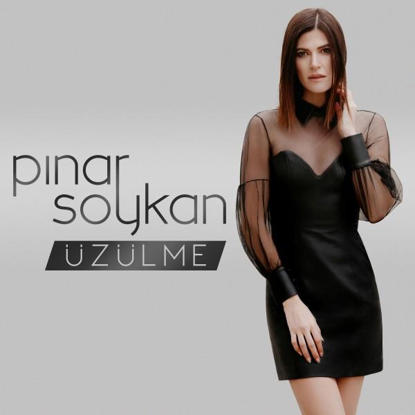 Pınar Soykan - Üzülme