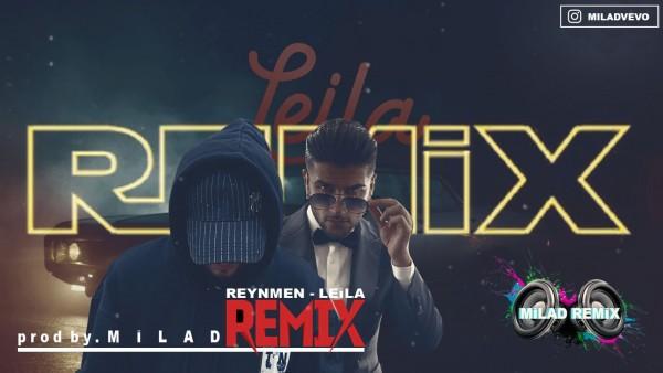 Reynmen Leila Remix By Milad Leila Dinle Radyonet Online Mp3 Muzik Dinle Ucretsiz Mp3 Indir