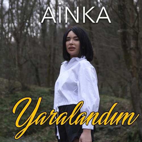 Ainka - Yaralandım