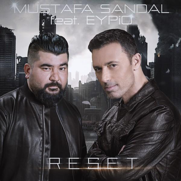 Mustafa Sandal - Reset (feat. Eypio)