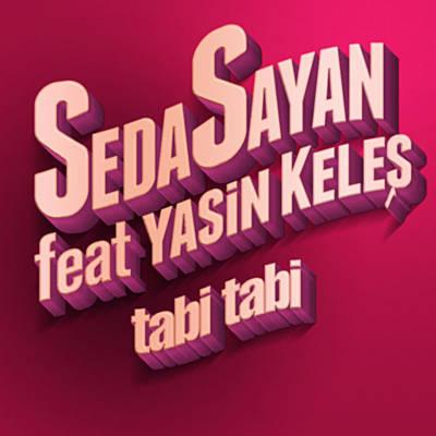 Seda Sayan Ft Yasin Keles Tabi Tabi Dinle Radyonet Online Mp3 Muzik Dinle Ucretsiz Mp3 Indir