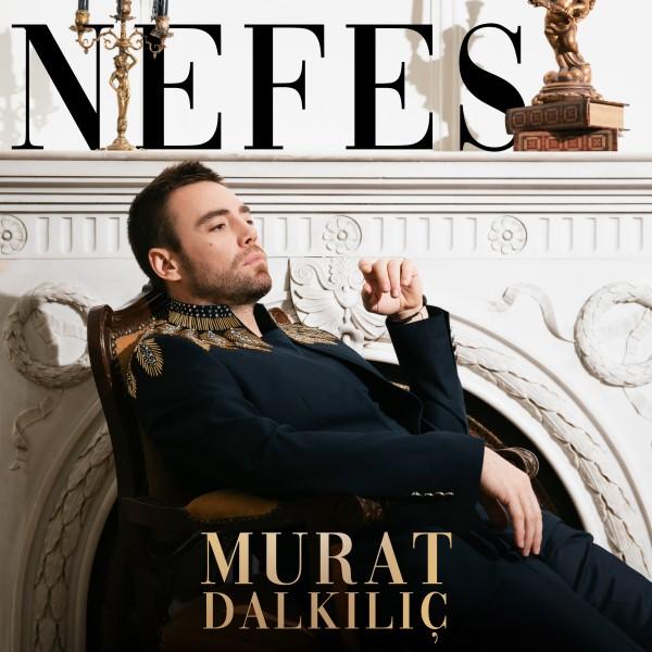Murat Dalkılıç - Nefes