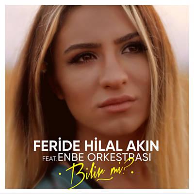 Enbe Orkestrası - Bilir Mi? (feat. Feride Hilal Akın)