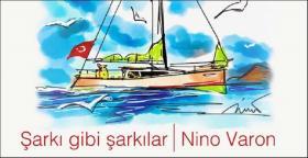 'ŞARKI GİBİ ŞARKILAR'-USTA YORUMCULARDAN 'NİNO VARON' ŞARKILARI