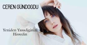 Ceren Gündogu'dan Yeni Bir Sıngle: