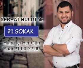 21. SOKAK / Program Sunucusu: Serhat BULUT